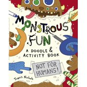 Monstrous Fun : A Doodle and Activity Book