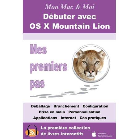 Débuter avec OS X Mountain Lion - eBook