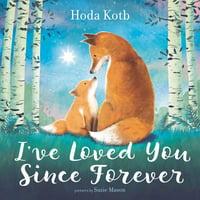 I've Loved You Since Forever (Hardcover)