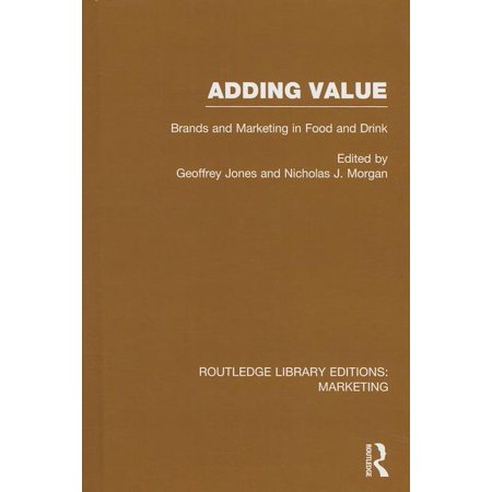 Routledge Library Editions: Marketing: Adding Value (Rle Marketing): Brands and Marketing in Food and Drink (Hardcover) An international group of scholars, drawn from the United States, Europe and Australia and from a number of academic disciplines, explores the history of marketing in the food and drink industries, focusing on the meaning of brands, the ways in which they add value and the surrounding business strategies.