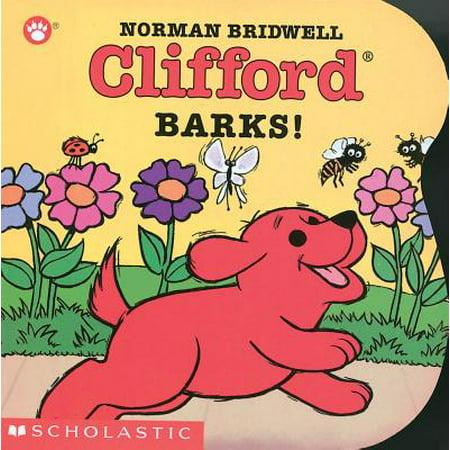 Clifford Barks! (Board Book) (Board Book)
