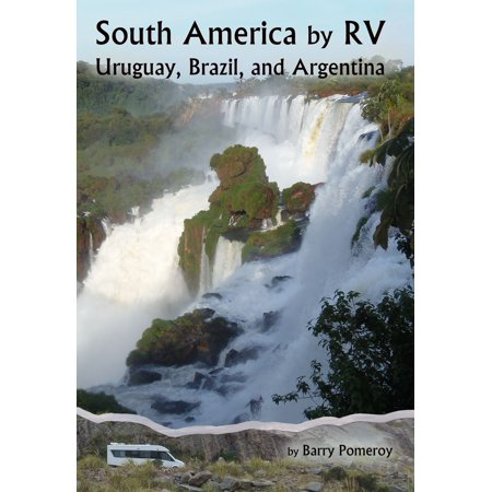 Uruguay Wire (South America by RV: Uruguay, Brazil, and Argentina - eBook)