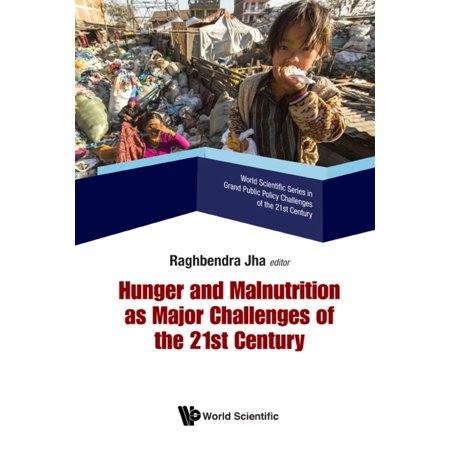 Hunger and Malnutrition as Major Challenges of the 21st Century -