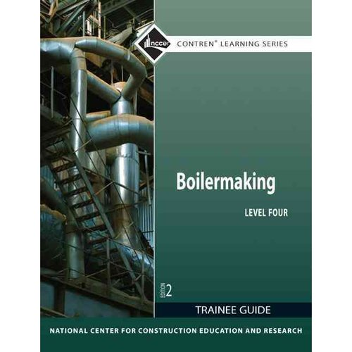 Boilermaking Level Four Trainee Guide