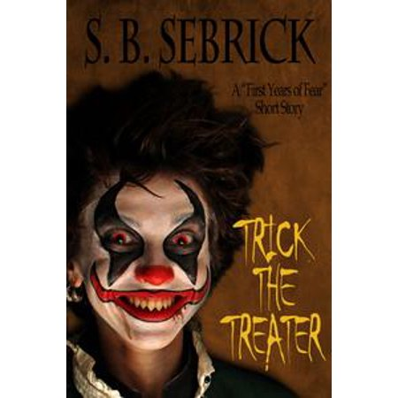 Halloween Ideas To Scare Trick Or Treaters (Trick the Treater - eBook)