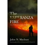 The Esperanza Fire (Hardcover)