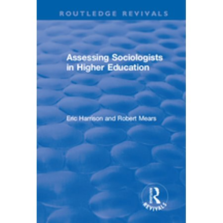 Assessing Sociologists in Higher Education -