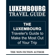 Luxembourg Travel Guide - eBook
