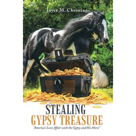 Stealing Gypsy Treasure - - Gypsy Treasure