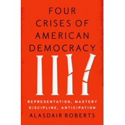 Four Crises of American Democracy - eBook