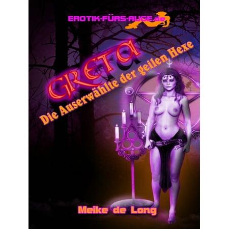 - Greta - Die Auserwählte der geilen Hexe - eBook
