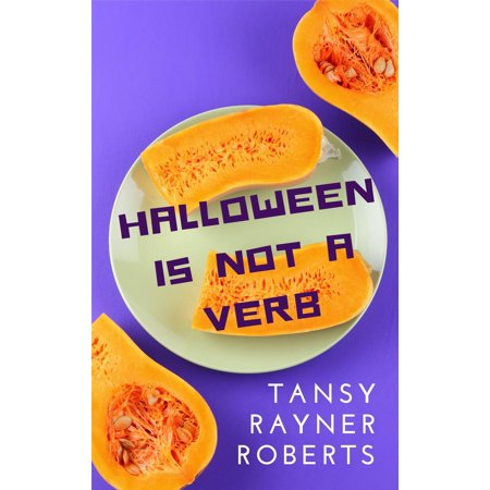 Halloween Is Not A Verb - eBook](Mm This Is Halloween)