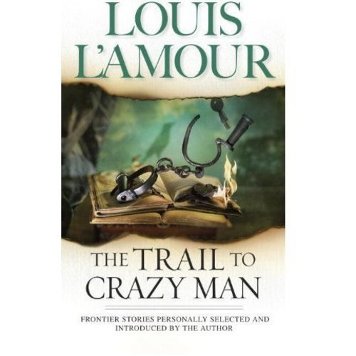 The Trail to Crazy Man