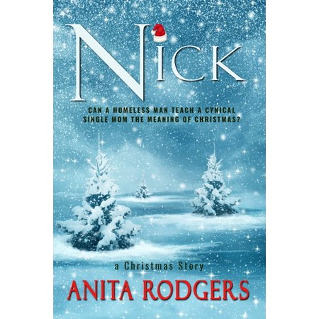 NICK: A Story about Life, Family and Christmas - eBook ()