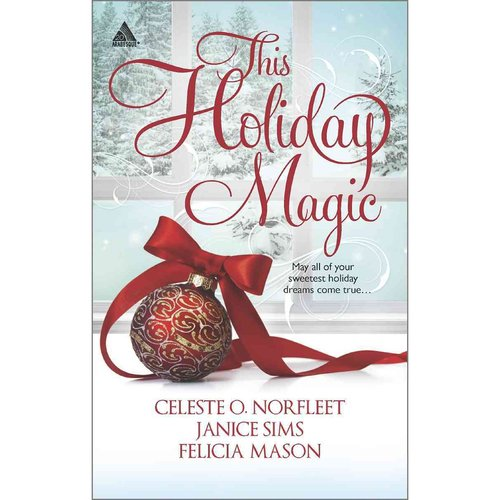 This Holiday Magic: A Gift from the Heart / Mine by Christmas...