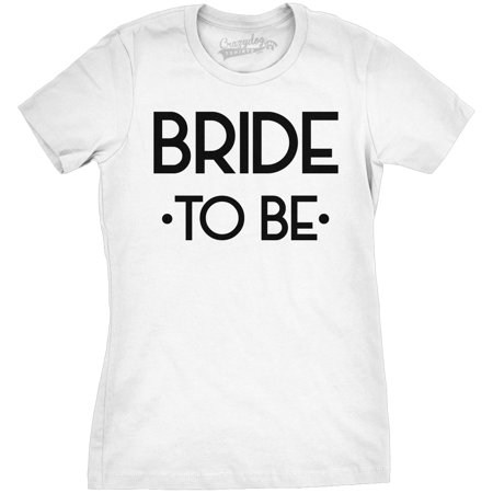 Crazy Dog Tshirts   Womens Bride To Be Cute Bachelorette Bridal Party Wedding T Shirt