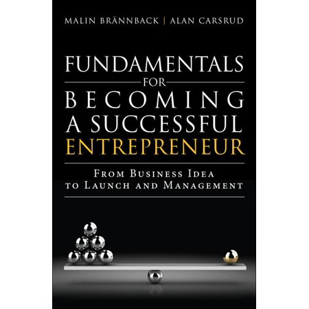 Fundamentals for Becoming a Successful Entrepreneur : From Business Idea to Launch and Management - Business Halloween Ideas