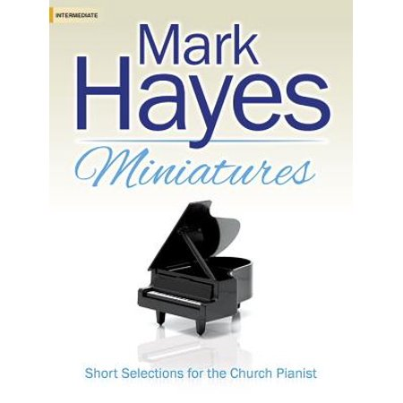 Mark Hayes Miniatures : Short Selections for the Church (222 Miniature)