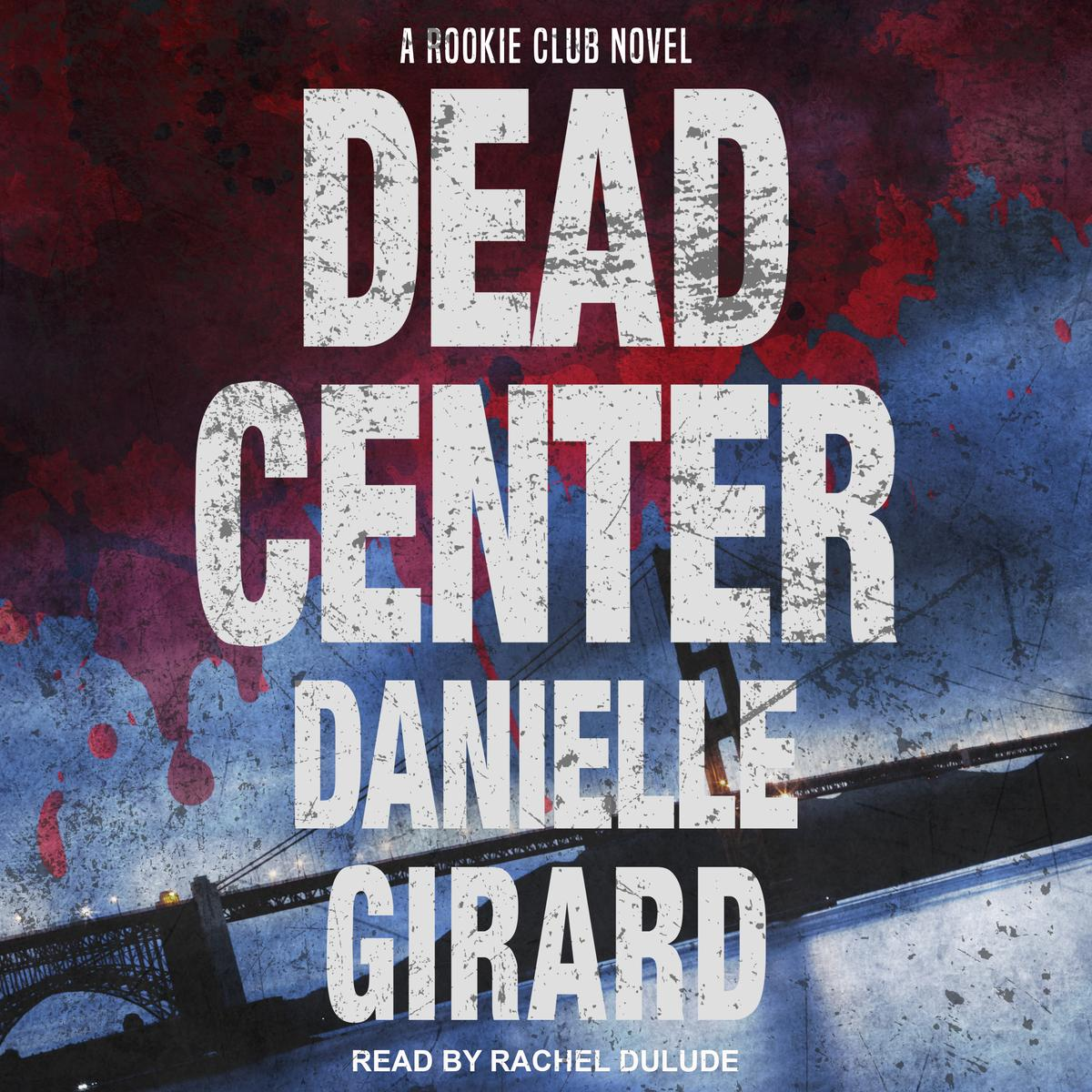 Dead Center - Audiobook