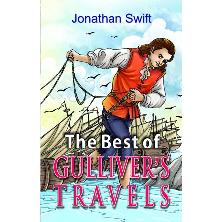 The Best of Gullivers Travels - eBook