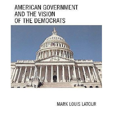 American Government And The Vision Of The Democrats