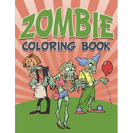 Zombie Coloring Book : Halloween (Spirit Halloween Zombie Babies Names)