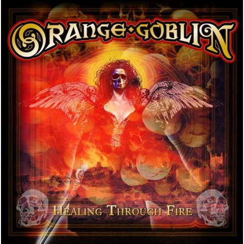 Orange Goblin - Healing Through Fire [CD]