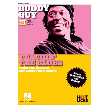 Buddy Guy - Teachin' the Blues : From the Classic Hot Licks Video Series Newly Transcribed and (Classic Blues Artwork From The 1920s Calendar)
