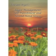 Anger Management, Self-Punishment and Secondhand Stress - eBook
