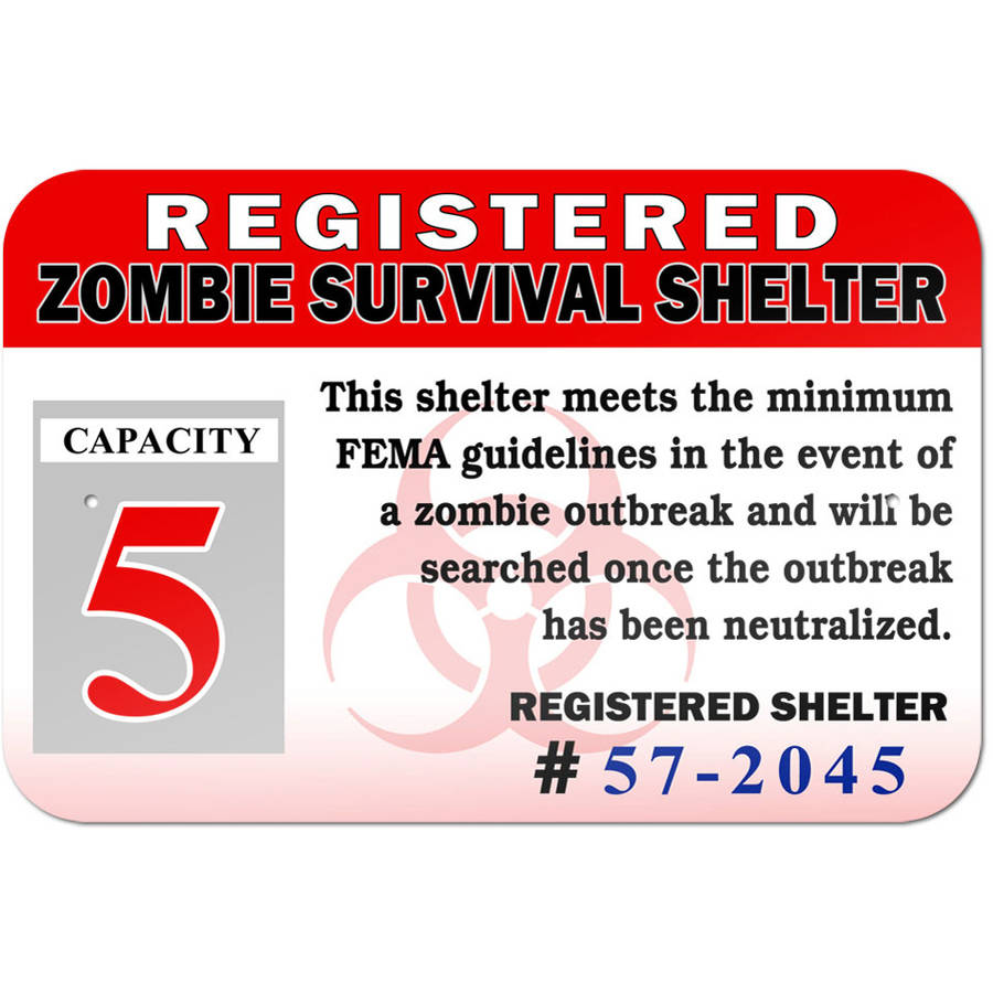 Registered Zombie Survival Shelter Notice Sign by Graphics and More