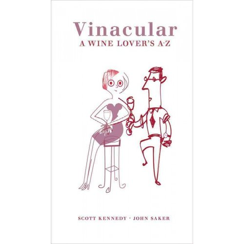 Vinacular: A Wine Lover's A-Z