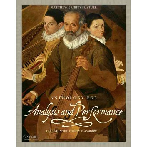 Anthology for Analysis and Performance: For Use in the Theory Classroom