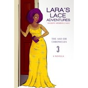 Lara's Lace Adventures: A Novella (The Aso-Ebi Chronicles, Book 3) - eBook