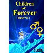 Children of Forever (Forever, Vol. 3) - eBook