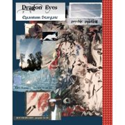 Dragon Eyes : - Quantum Stargate Psychic Painting