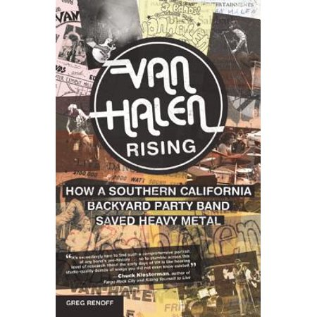 Van Halen Rising : How a Southern California Backyard Party Band Saved Heavy - How Lace Vans