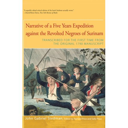 Narrative of Five Years Expedition Against the Revolted Negroes of Surinam - eBook (Surinam Cherry)