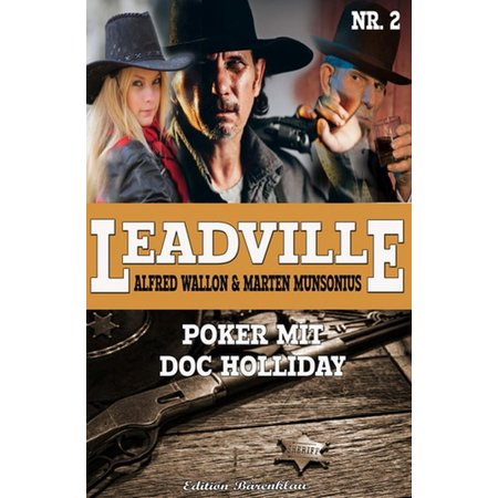 Leadville #2: Poker mit Doc Holliday - eBook