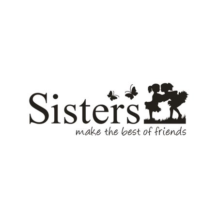 Sisters Wake The Best OF Friends PVC Wall Sticker Home Decor DIY