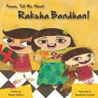 Amma Tell Me: Amma Tell Me about Raksha Bandhan! (Paperback)(Large Print)