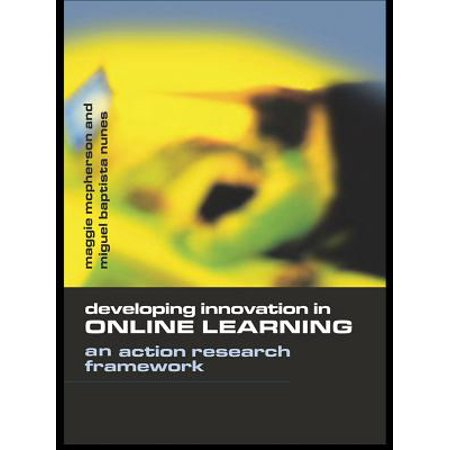 Developing Innovation in Online Learning - -