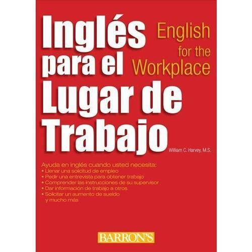 Ingles para el Lugar de Trabajo / English for the Workplace