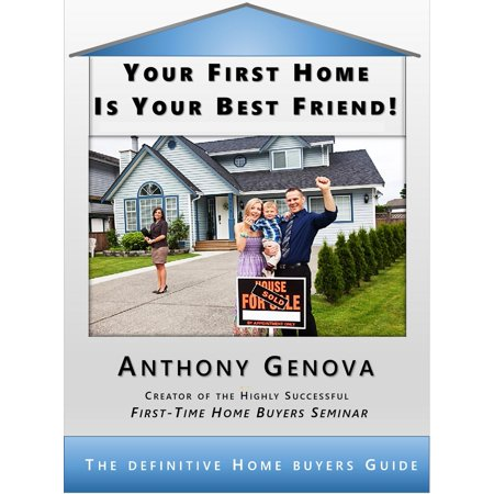 Your First Home Is Your Best Friend - eBook