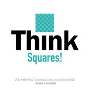 Think Squares A Lift the Flap Counting C (Board Book)