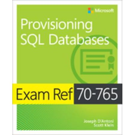 Exam Ref 70-765 Provisioning SQL Databases - (Best Database For Reporting)