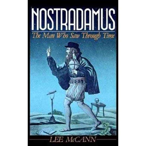 Nostradamus: The Man Who Saw Through Time