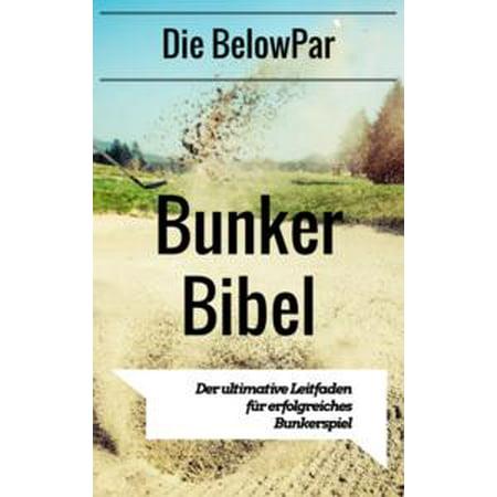 Golf: Die BelowPar Bunker Bibel - Der Ultimative Leitfaden für Erfolgreiches Bunkerspiel - eBook