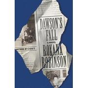 Dawson's Fall : A Novel