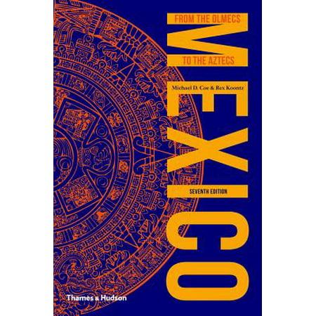 Mexico: From the Olmecs to the Aztecs - eBook