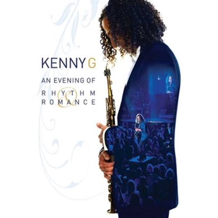 Kenny G: An Evening of Rhythm & Romance - Core Rhythms Dvd